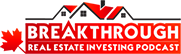 Breakthrough Real Estate Investing Podcast logo