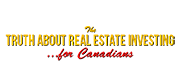 The Truth About Real Estate Investing for Canadians logo